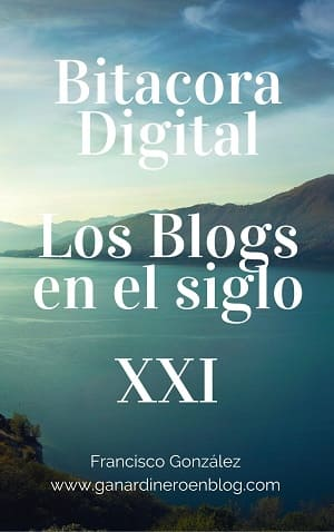 Blogs bitacora digital xxI