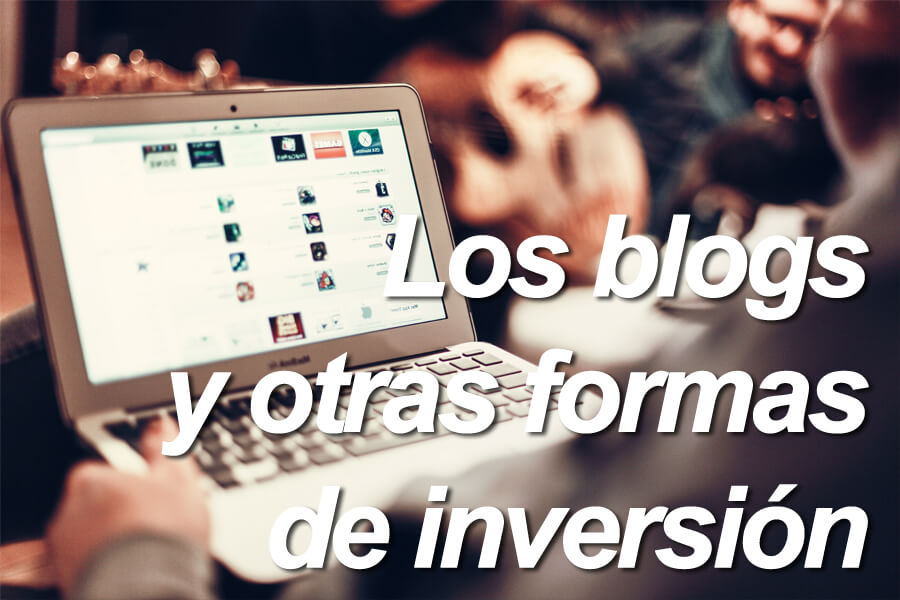 Invertir dinero con los blogs