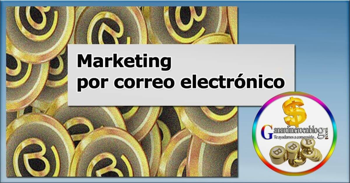 Marketing por correo electronico