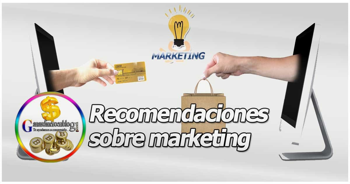 Nuestras recomendaciones de marketing