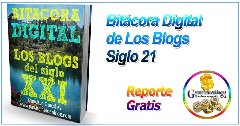 La bitacora digital de los blogs reporte