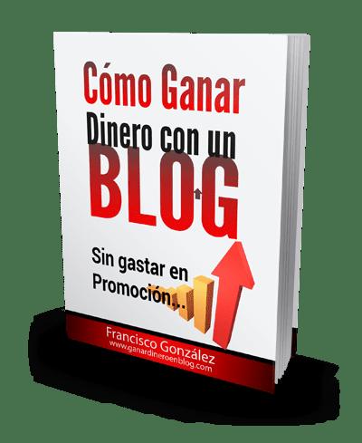 Cómo ganar dinero con un blog 2